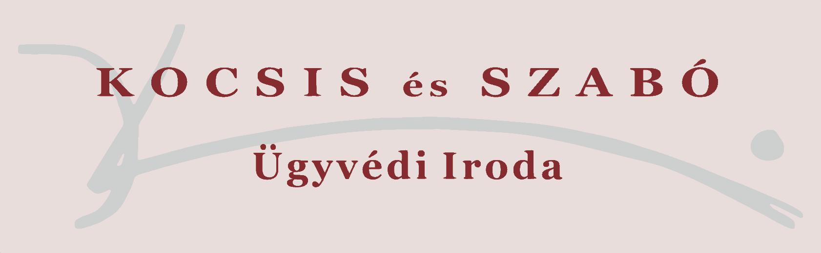 Kocsis és Szabó Ügyvédi Iroda - Megbízható Ügyvédi Iroda